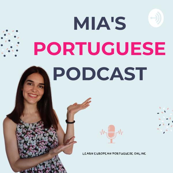 Mia Esmeriz Academy - Learn European Portuguese Online Podcast Artwork Image