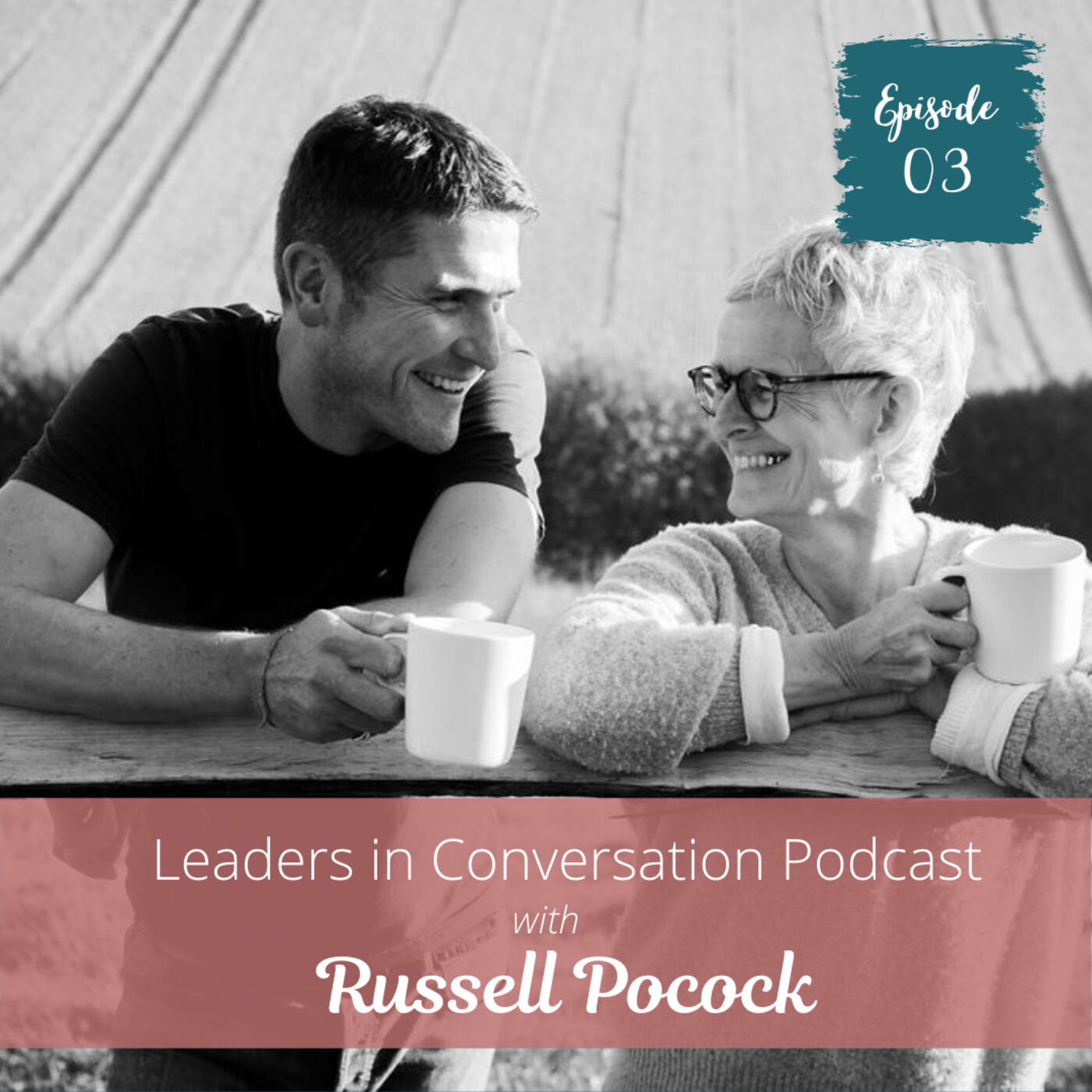 Anni Townend in Conversation with Russell Pocock, Leadership Consultant