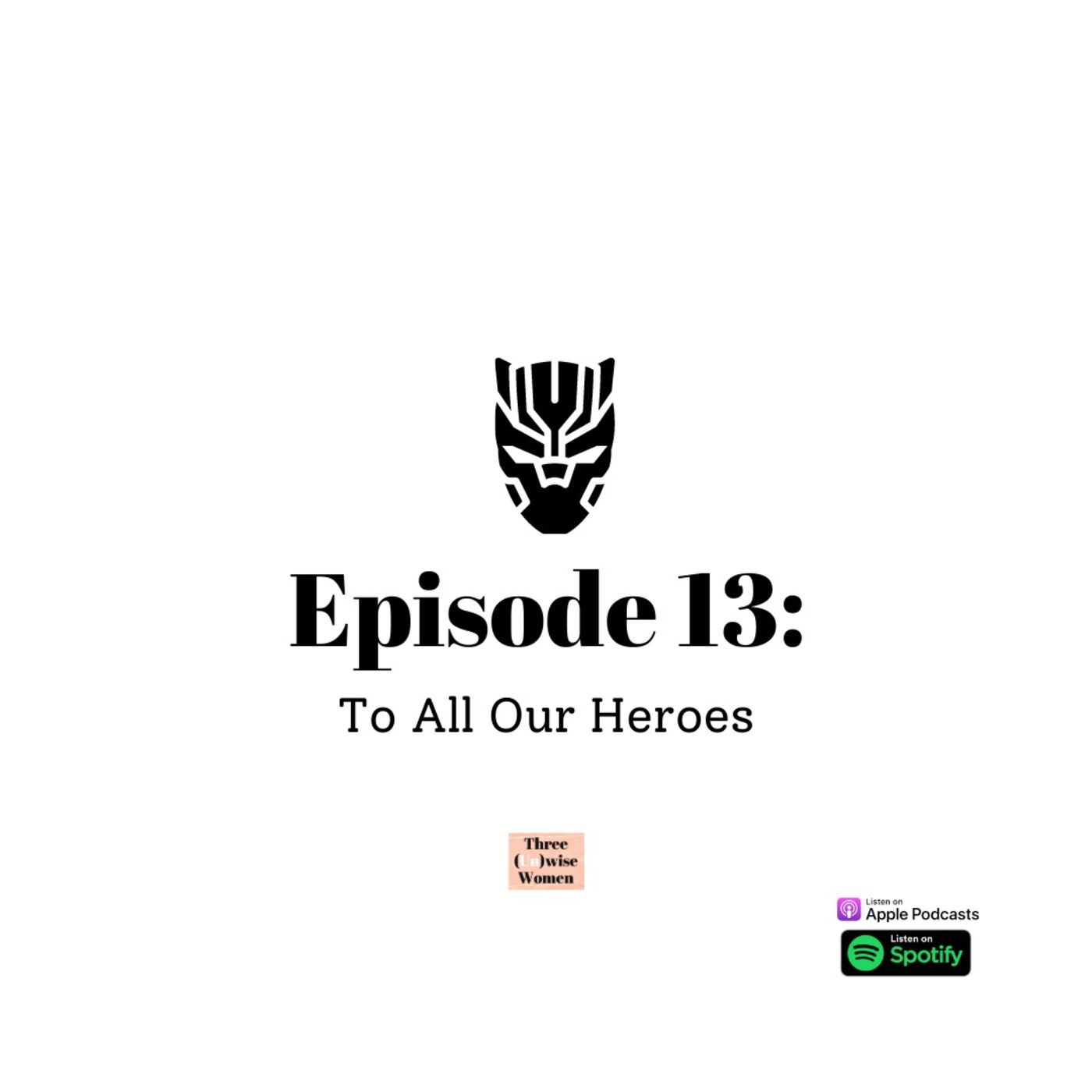 To All Our Heroes