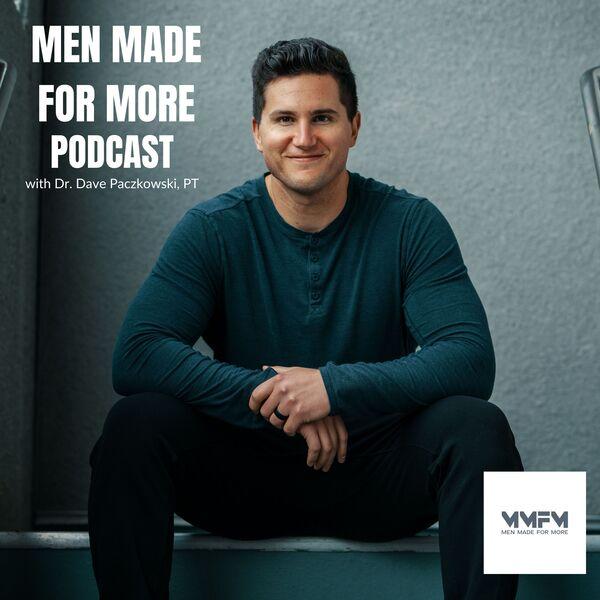 Men Made for More Podcast Podcast Artwork Image