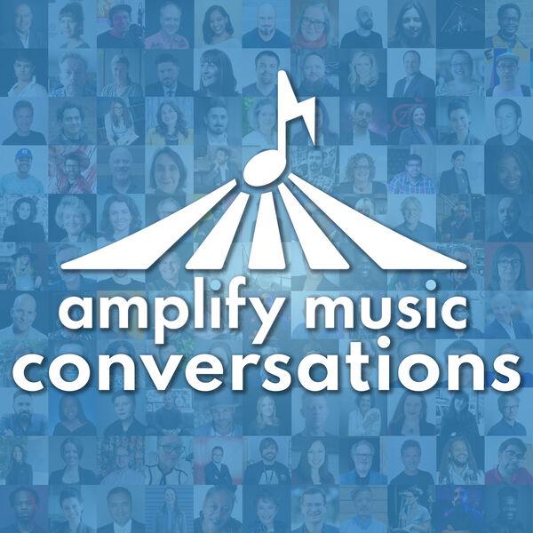Amplify Music Conversations Podcast Artwork Image