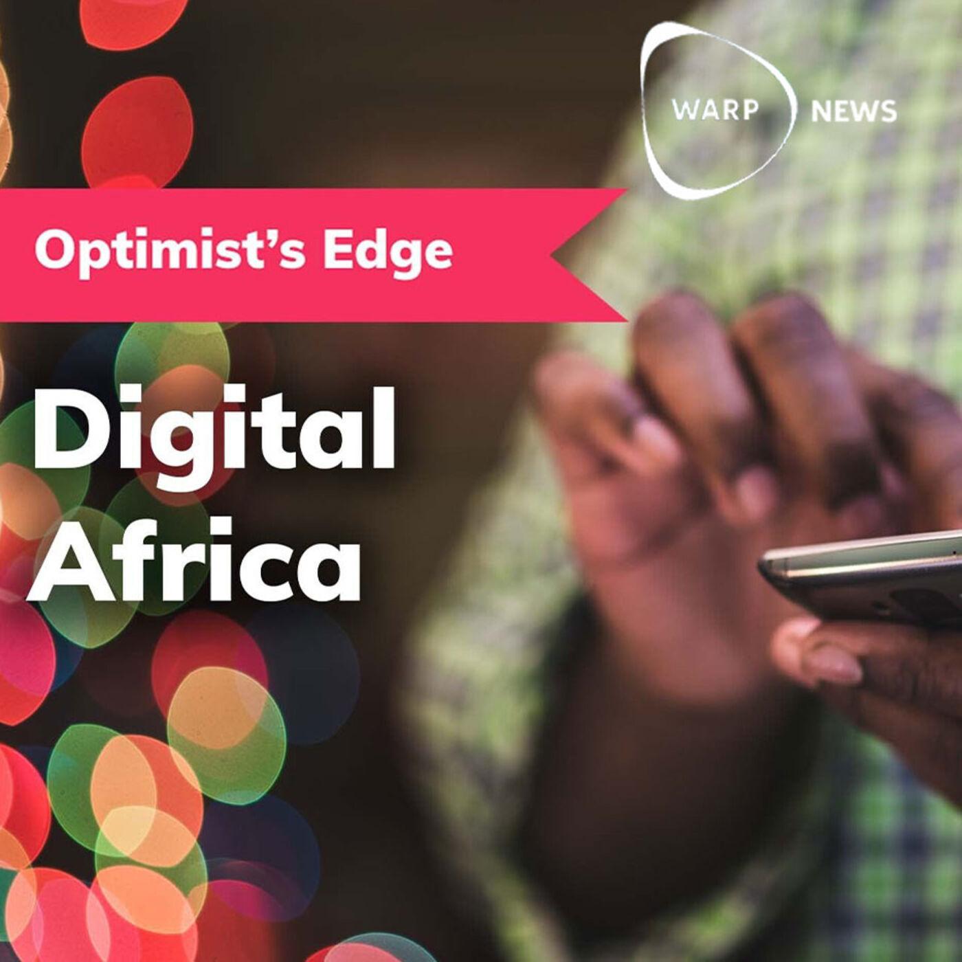 💡 Optimist's Edge: Digital Africa