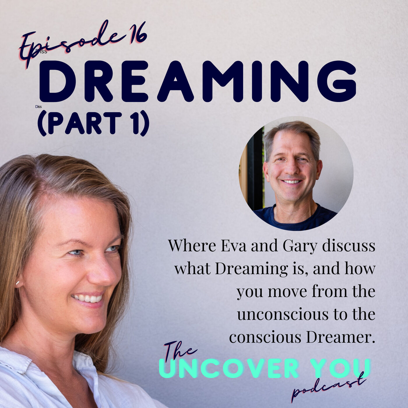 Ep 16: What is Dreaming?