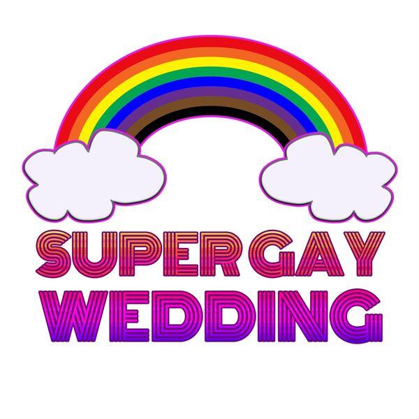 Super Gay Wedding Podcast Artwork Image