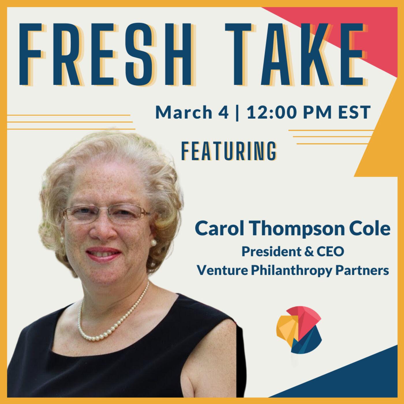 Fresh Take ft. Carol Thompson Cole