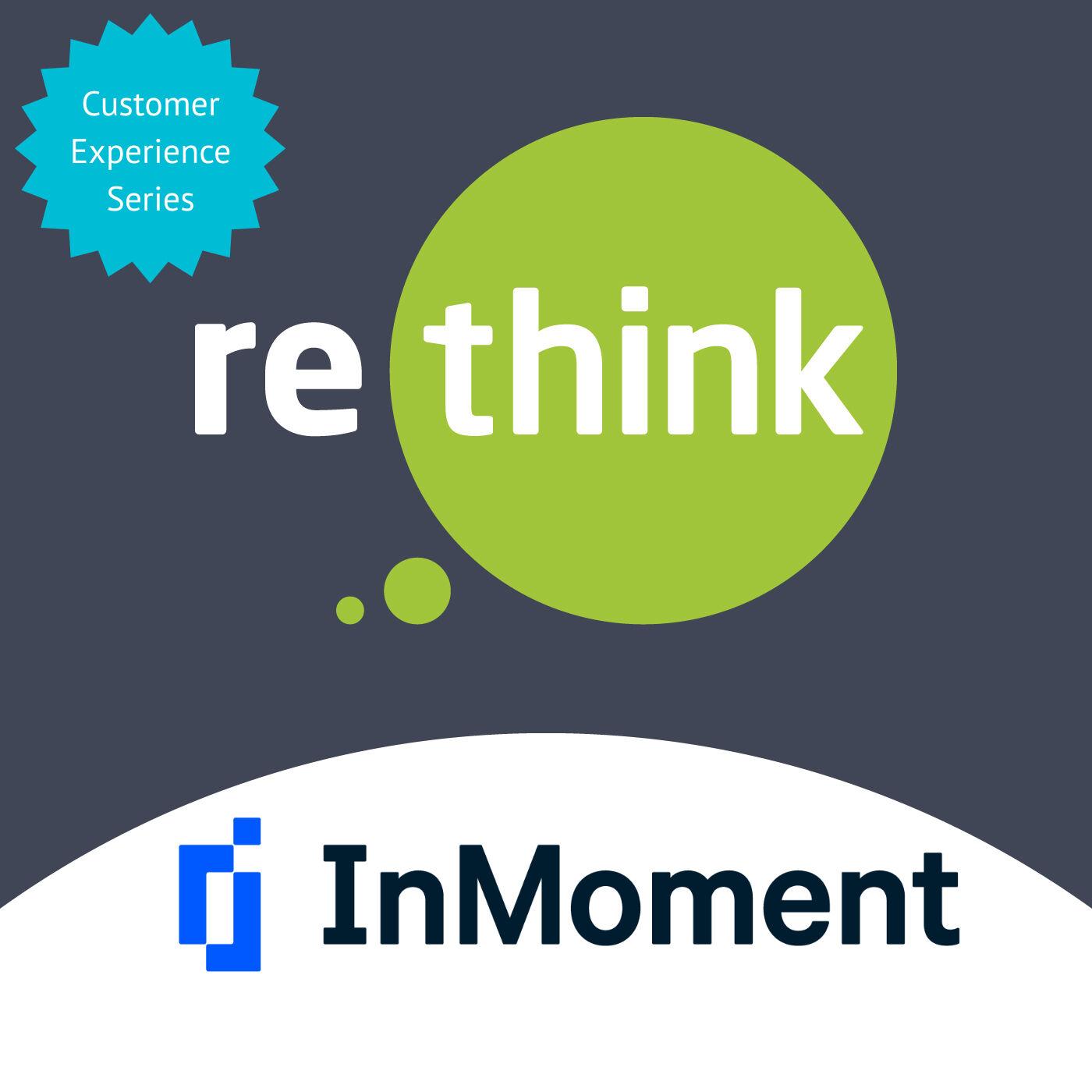 ReThink & InMoment - CustomerExperienceV Brand Promise