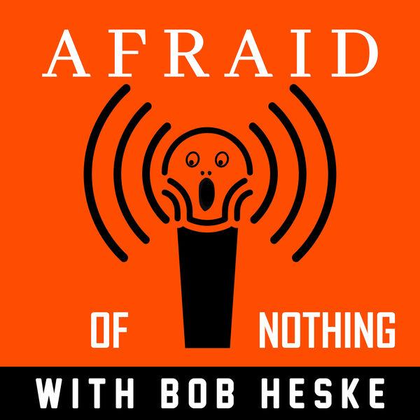Afraid of Nothing Podcast Podcast Artwork Image