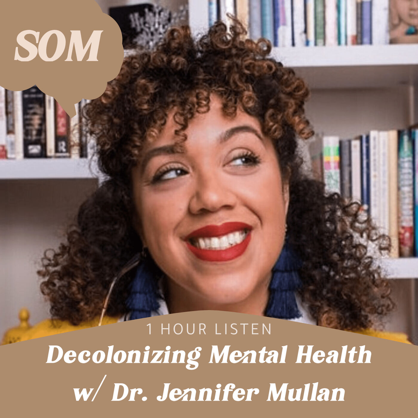 Decolonizing Mental Health w/ Dr. Jennifer Mullan