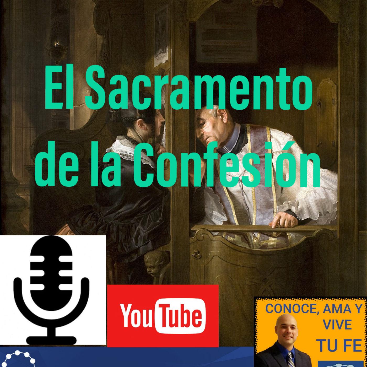 Episodio 30:  La confesión ¿Porque tengo que confesarme?