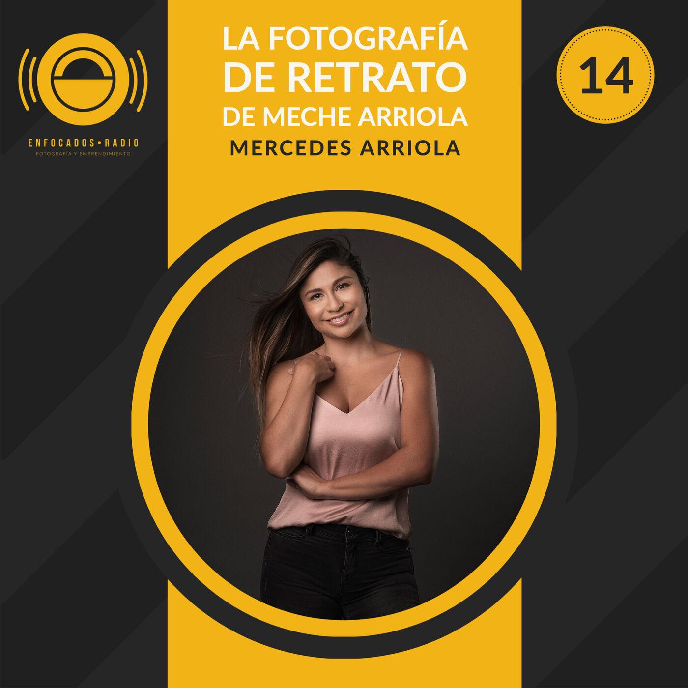 EP014: La fotografía de retrato de Meche Arriola