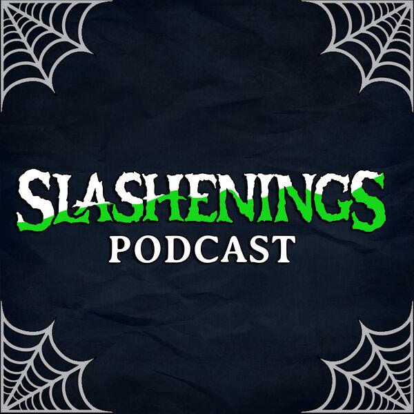 Slashenings Podcast Artwork Image
