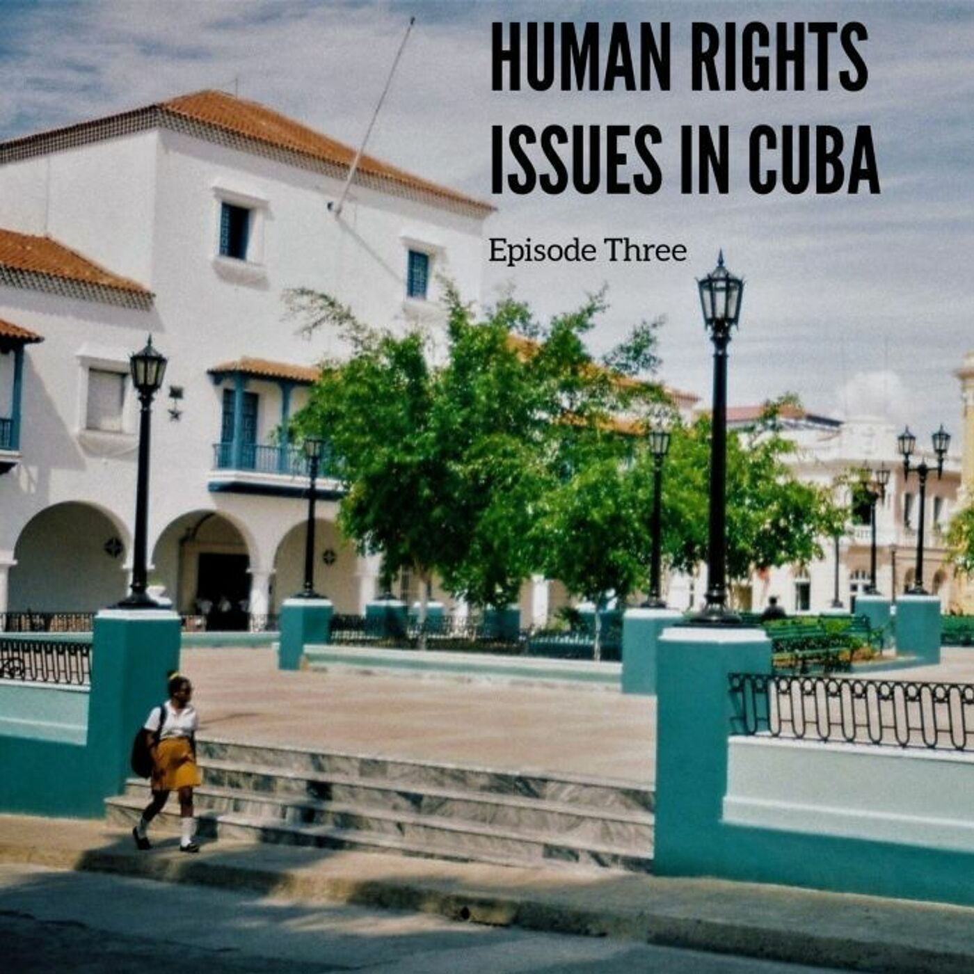 Human Rights Issues In Cuba