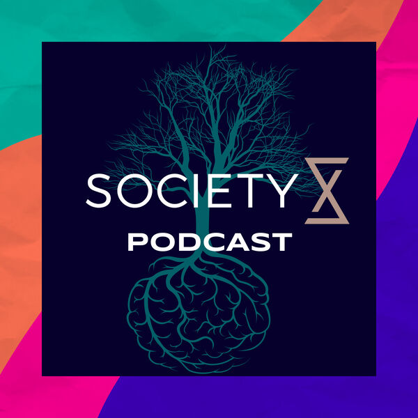 SocietyX Podcast Podcast Artwork Image