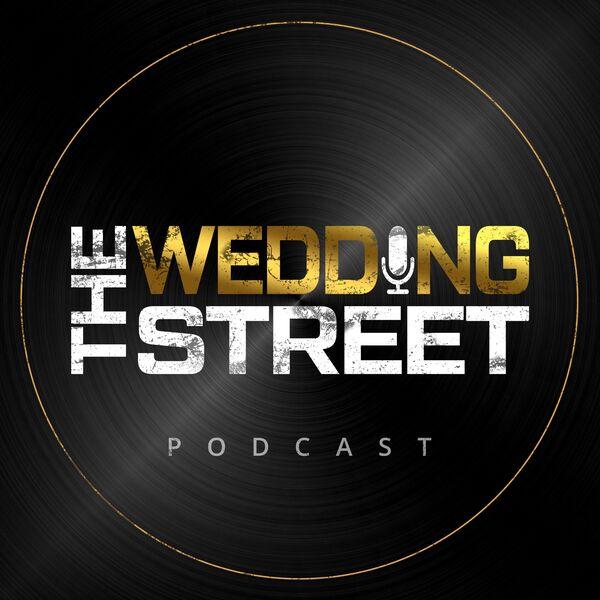 The Wedding Street Podcast Podcast Artwork Image