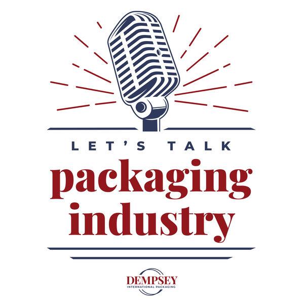 Let's Talk Packaging Industry Podcast Artwork Image