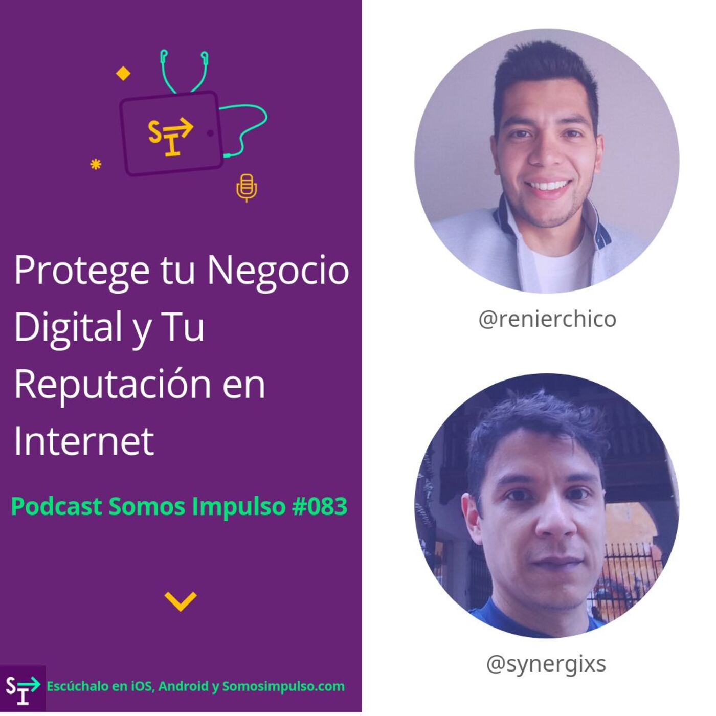SI EP083- Protege Tu Negocio Digital Y Tu Reputación En Internet