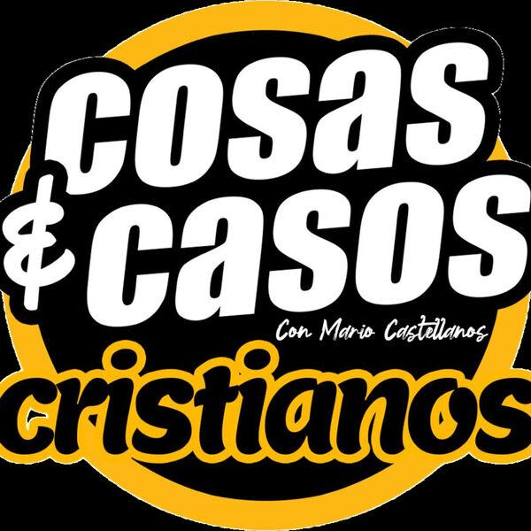 Cosas y Casos Cristianos  Podcast Artwork Image