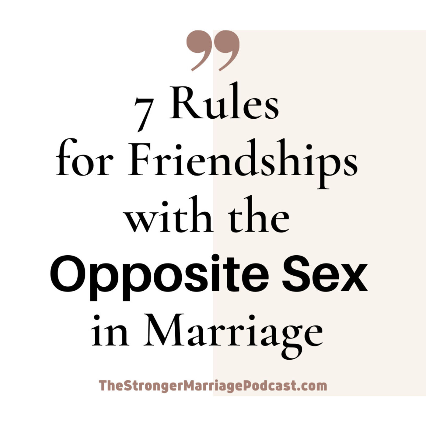7 Rules for Friendships with the Opposite Sex in Marriage