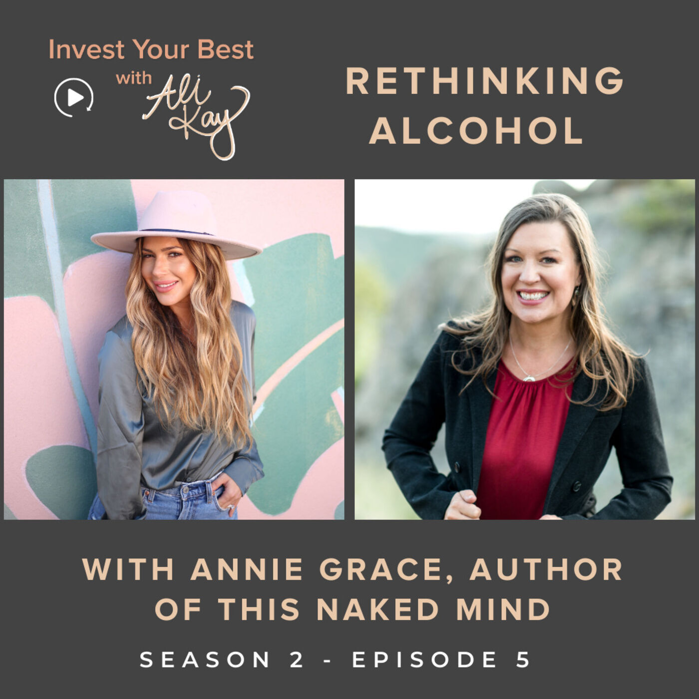 Rethinking Alcohol with Annie Grace, Author of This Naked Mind