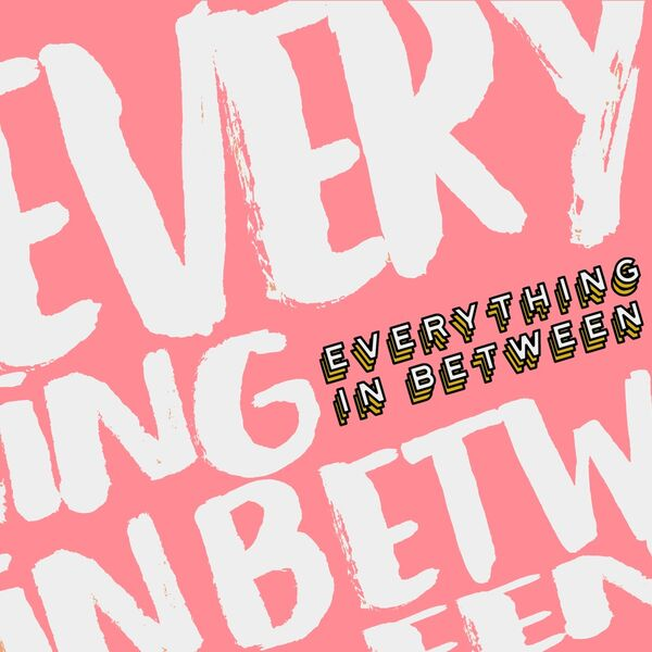 Everything In Between Podcast Artwork Image