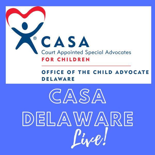 CASA Delaware Live! Podcast Artwork Image