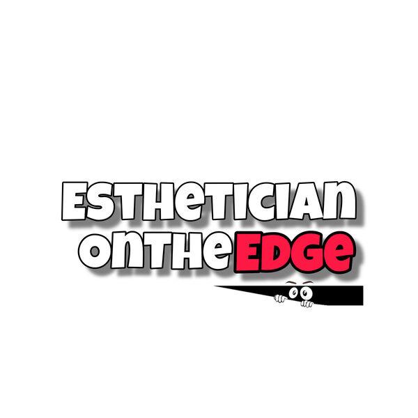 EstheticianOnTheEdge Podcast Artwork Image