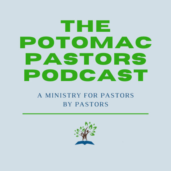 Potomac Pastors Podcast Podcast Artwork Image