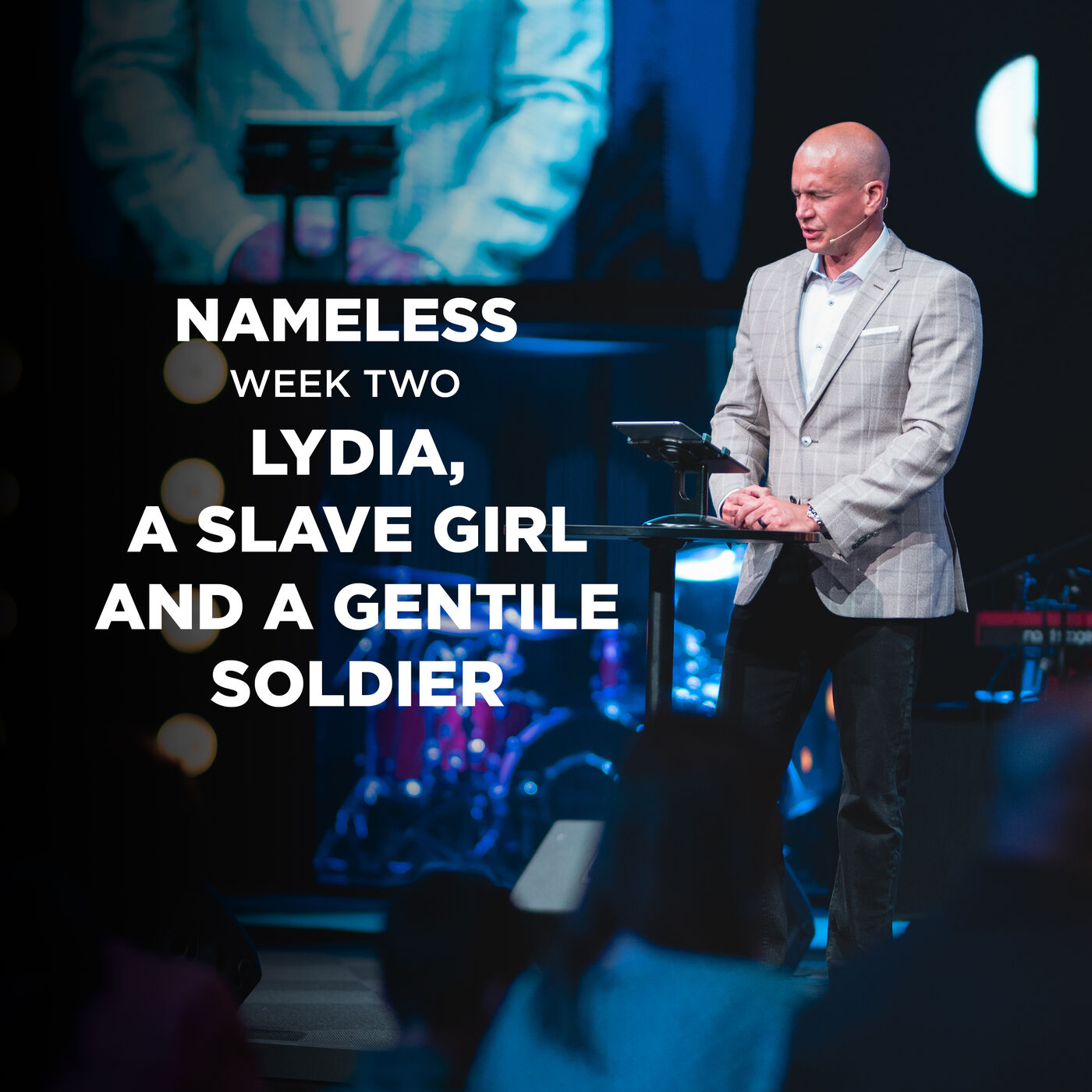 Nameless // Week Two- Lydia, a Slave Girl and a Gentile Soldier