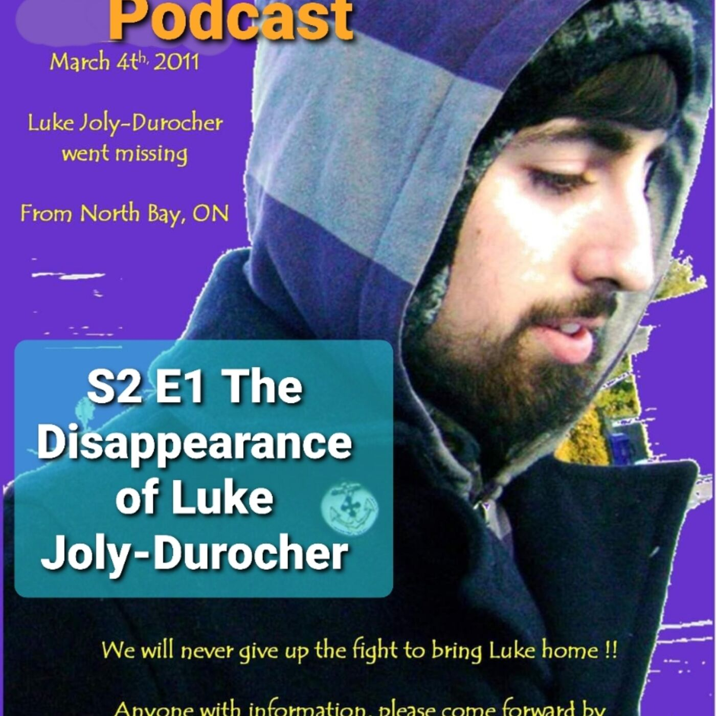 S2 E1 The Disappearance of Luke Joly-Durocher
