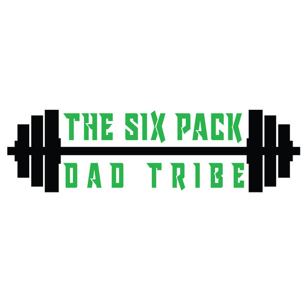 The Six Pack Dad Tribe Podcast Artwork Image