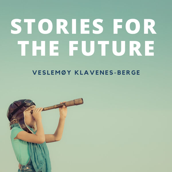 Stories for the future Podcast Artwork Image