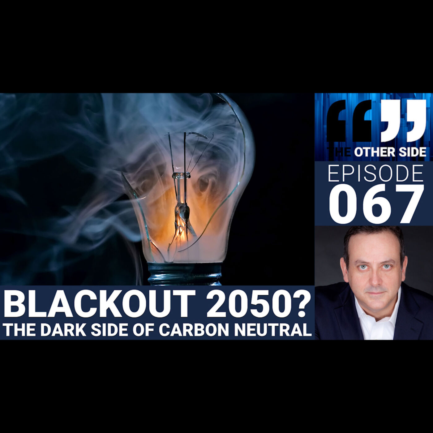 The Other Side with Damian Coory Episode 67: Blackout 2050? The Dark Side of Net Zero
