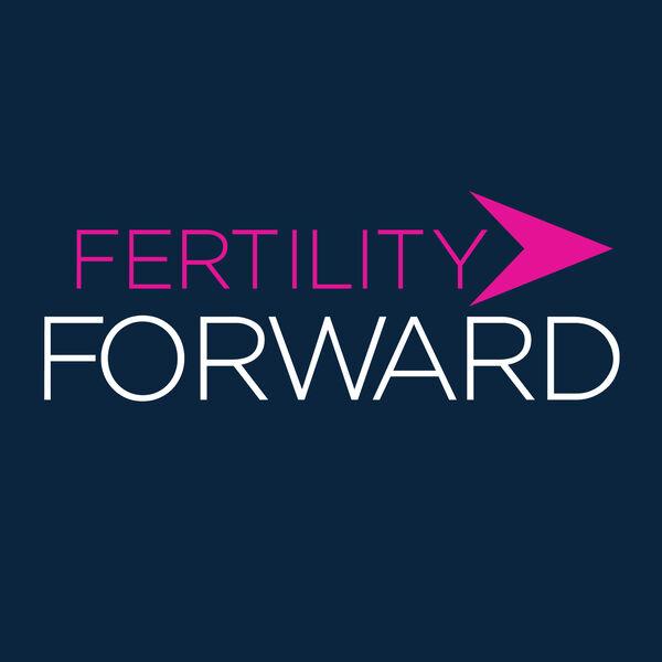 Fertility Forward Podcast Artwork Image
