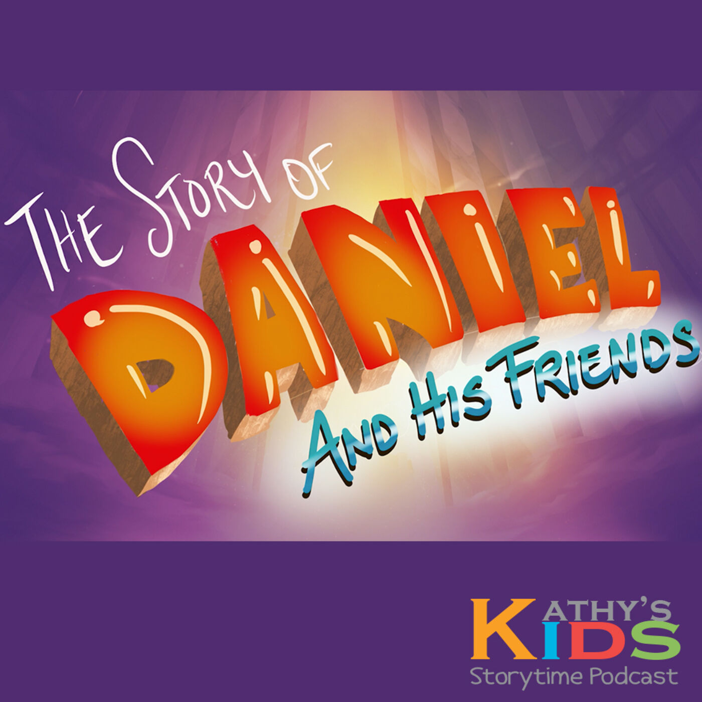 Daniel and the Lions' Den — The Story of Daniel and His Friends, Part 6