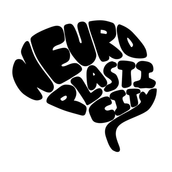 NeuroPlasticity Podcast Artwork Image