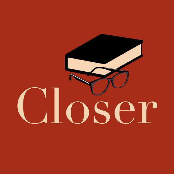 Closer Podcast Artwork Image