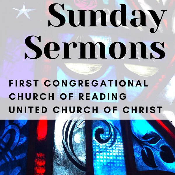 First Congregational Church of Reading's Podcast Podcast Artwork Image