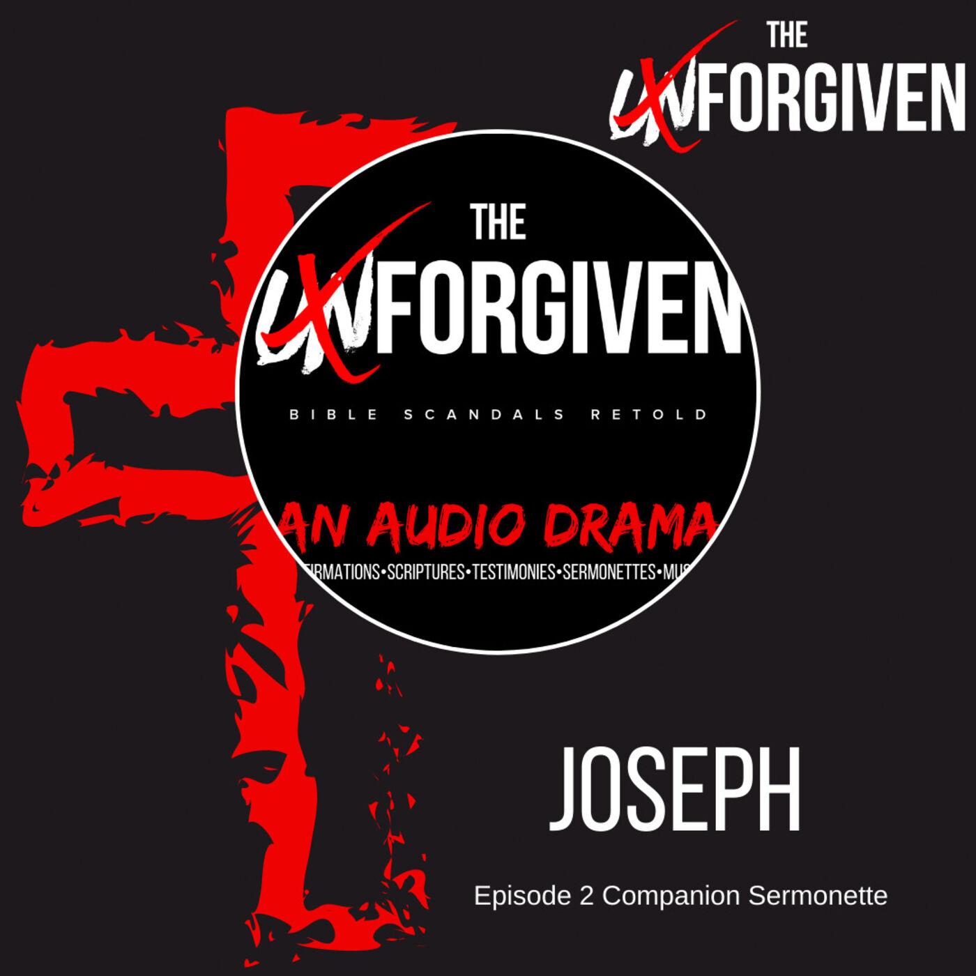 Joseph - Episode 2 Companion Sermonette