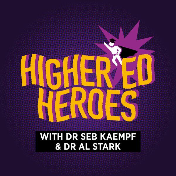 Higher Ed Heroes Podcast Artwork Image