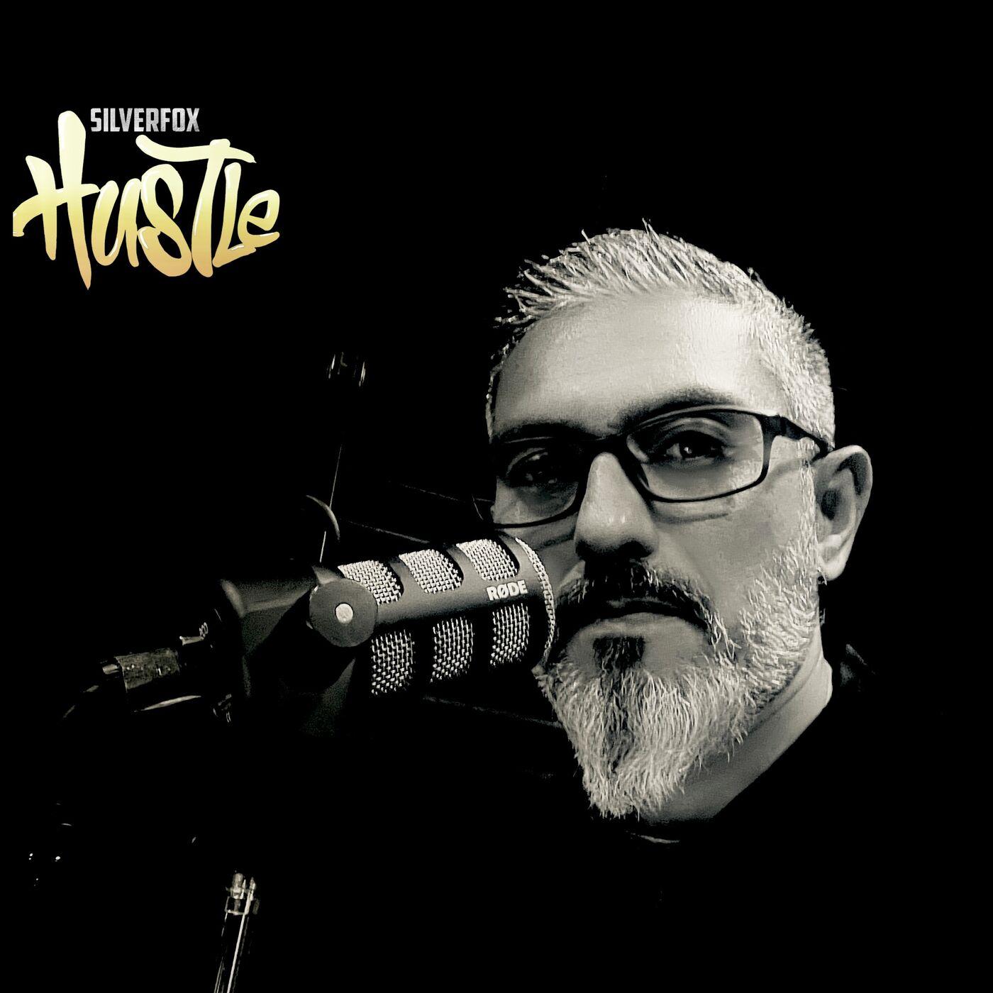 The Silverfox Hustle Podcast