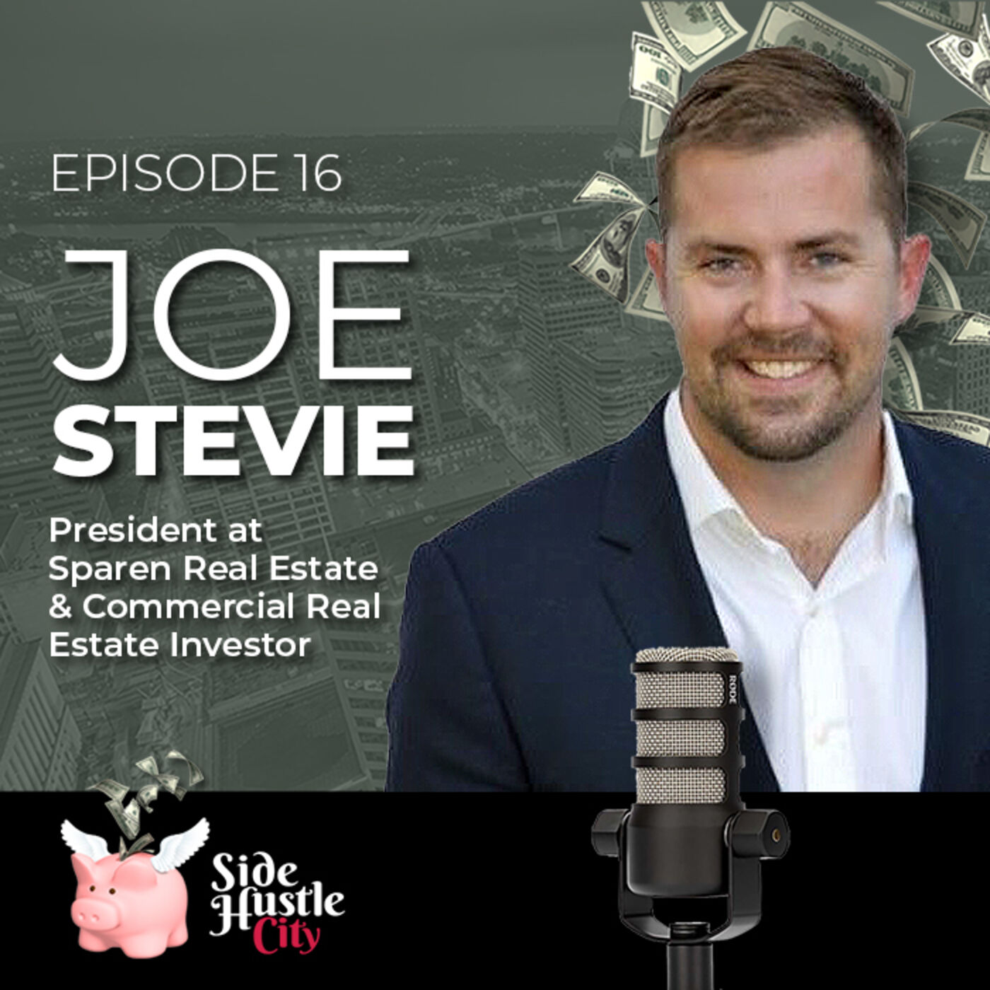Episode 16 - Joe Stevie, President at Sparen Real Estate talks about how he started his real estate career in flips, single-family rental and eventually multi-million dollar commercial real estate deals