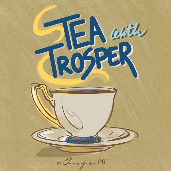 Tea with Trosper Podcast Artwork Image