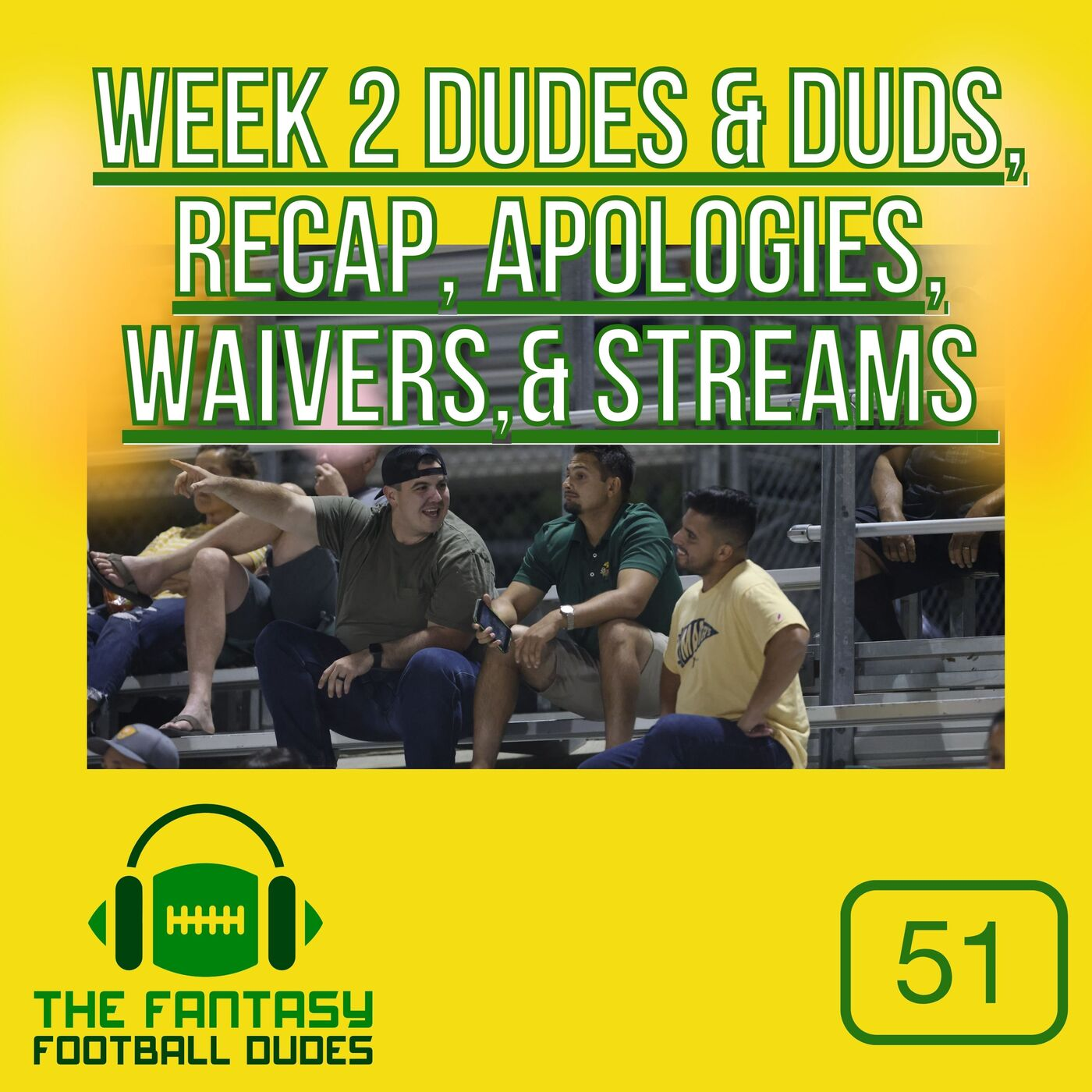 Week 2  Dudes and Duds + recaps + Trent's apology to Lamar - Fantasy Football Podcast for 9/20