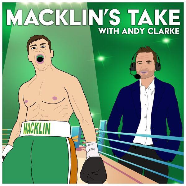 Macklin's Take - Boxing Podcast Podcast Artwork Image