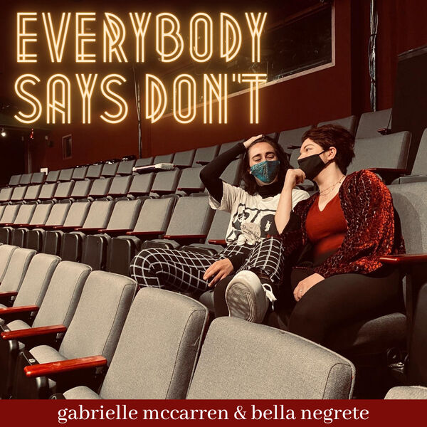 Everybody Says Don't Podcast Artwork Image