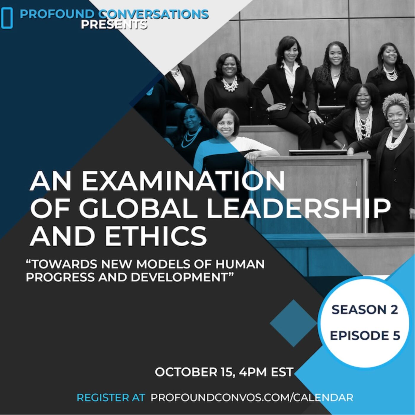 An Examination of Global Leadership and Ethics: Towards New Models of Human Progress and Development