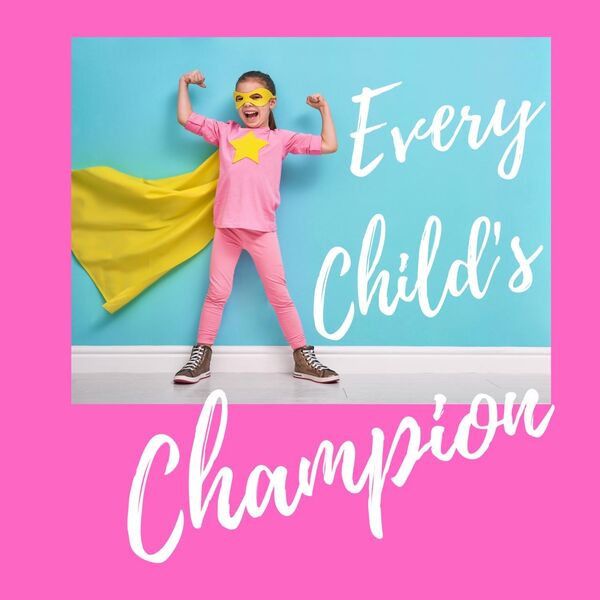 Every Child's Champion Podcast Artwork Image