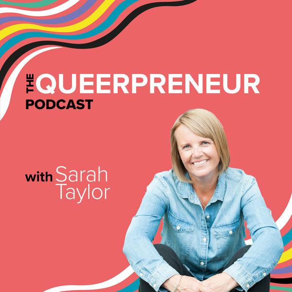 The Queerpreneur Podcast Podcast Artwork Image