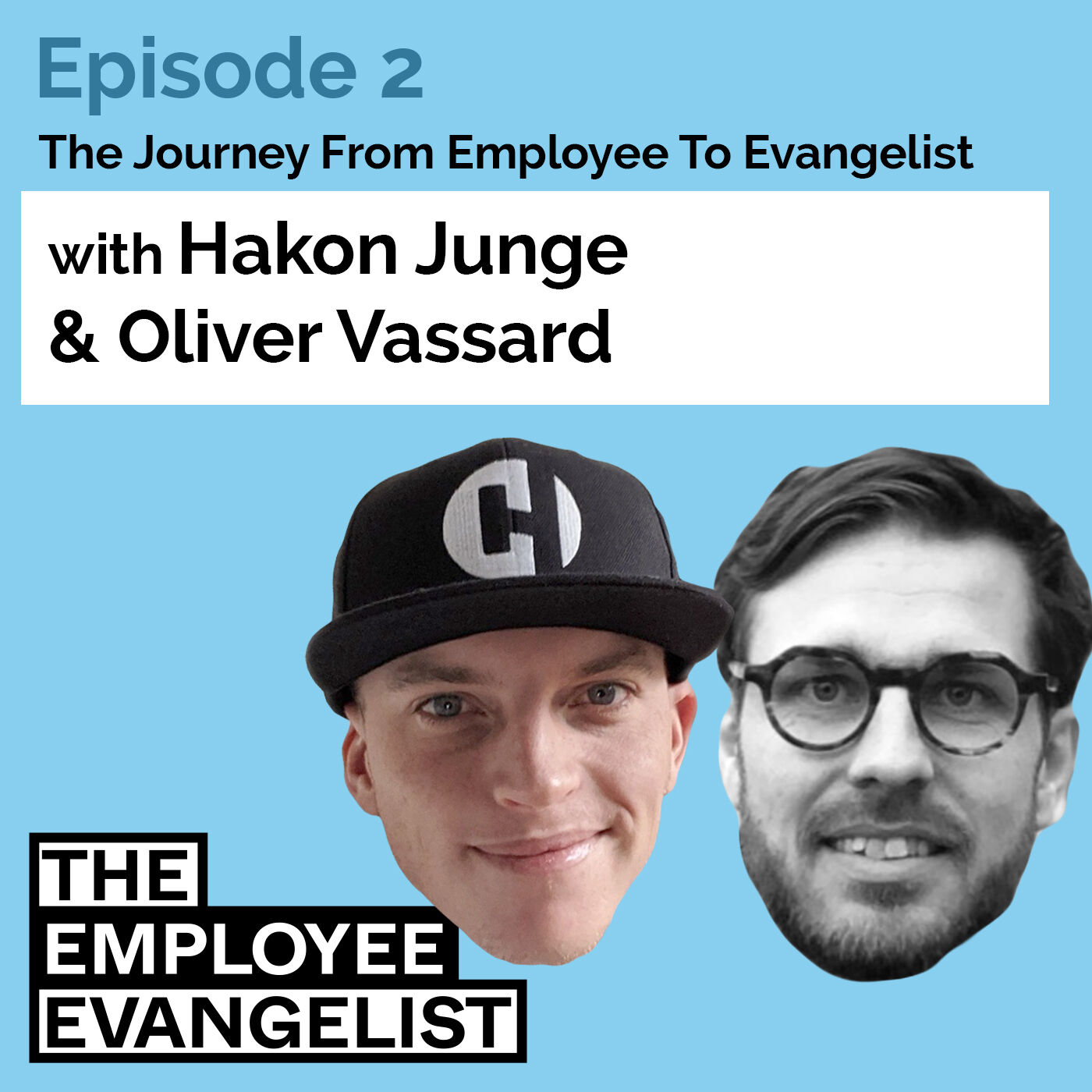 Episode 2: The Employee Evangelist with Oliver Vassard