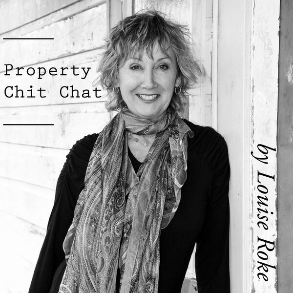 Property Chit Chat by Louise Roke  Podcast Artwork Image